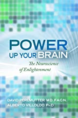 Power Up Your Brain: The Neuroscience of Enlightenment Kindle Edition