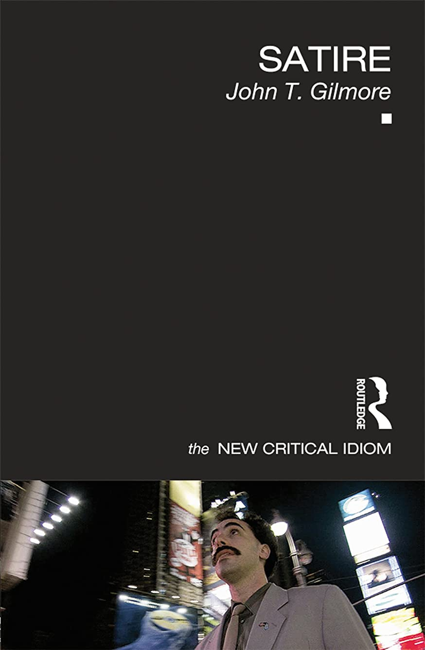 枯れる成功するなぜならSatire (The New Critical Idiom) (English Edition)