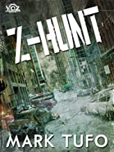 Z-Hunt (Year of the Zombie Book 4)