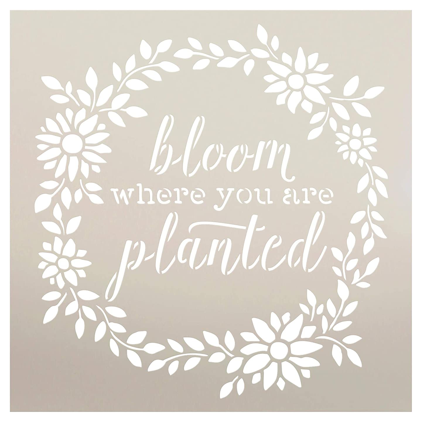 Bloom Where You are Planted Stencil by StudioR12 | Wood Signs | Word Art - Reusable Mylar Template | Painting Chalk Mixed Media | Use for Journaling, DIY Home - Choose Size (9