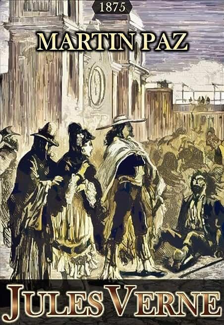 Martin Paz:  longue nouvelle illustrée (Jules Verne Collection t. 42)