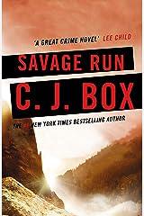 Savage Run (Joe Pickett series Book 2) Kindle Edition