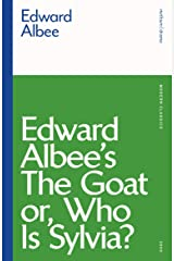 The Goat, or Who is Sylvia? (Modern Classics) Kindle Edition