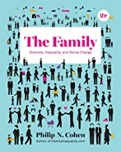 The Family: Diversity, Inequality, and Social Change (Second Edition)