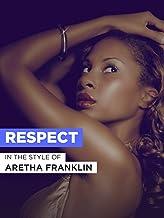 """Respect im Stil von """"Aretha Franklin"""""""