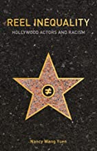 Reel Inequality: Hollywood Actors and Racism