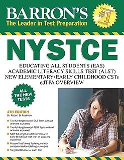NYSTCE: EAS / ALST / CSTs / edTPA (Barron`s Test Prep NY)