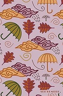 September: Autumn Fall Rain Umbrella Leaves Notebook Journal Diary for Men, Women, Teen & Kids
