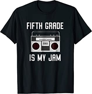 Fifth Grade Back to School Shirt - Teaching Is My Jam Tee
