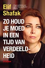 Zo houd je moed in een tijd van verdeeldheid (Dutch Edition)