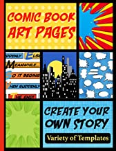 Comic Book Art Pages Create Your Own Story Variety Of Templates: Blank Comic Book Panel Pages To Create Your Own Story and Drawings