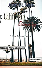 Arrival in Los Angeles (#1 of California Dreaming): A Los Angeles Series