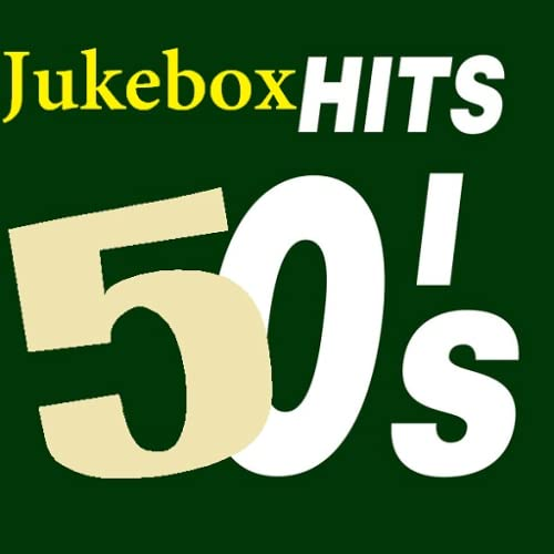 Jukebox Hits of the 50's
