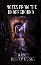 Notes from Underground Illustrated (English Edition)
