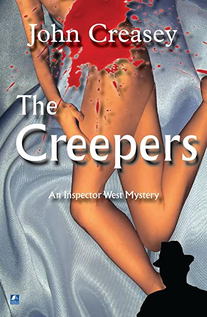 The Creepers: Inspector West Cries Wolf