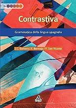 Permalink to Contrastiva. Grammatica della lingua spagnola PDF