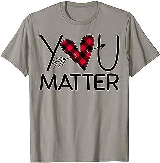 Funny Teacher You Matter Buffalo Plaid Heart Lover Gift T-Shirt