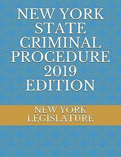 New York State Criminal Procedure 2019 Edition