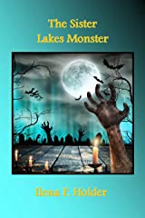 The Sister Lakes Monster Kindle Edition