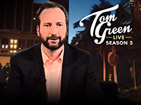 Tom Green Live Season Three