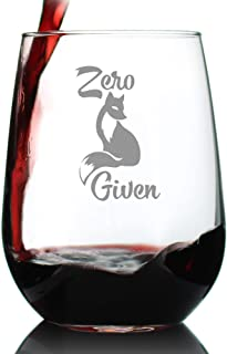 Zero Fox Given – Cute Funny Stemless Wine Glass, Large 17 Ounce, Etched Sayings, Gift Box