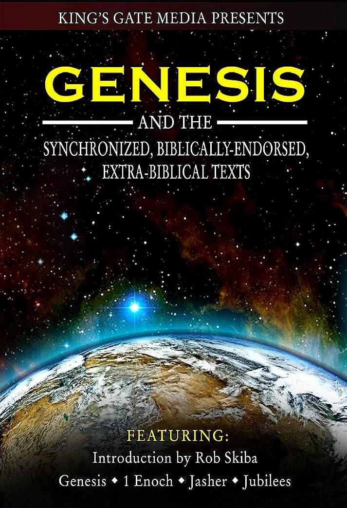 枠視線建物Genesis and the Synchronized, Biblically Endorsed, Extra-Biblical Texts (English Edition)