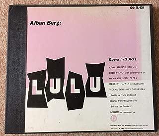 Berg: Lulu Opera in 3 Acts