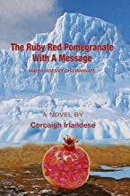 The Ruby Red Pomegranate With a Message: Water Doesn't Discriminate