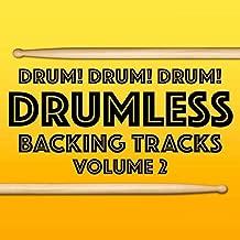 Drumless Backing Tracks, Vol. 2 [Explicit]