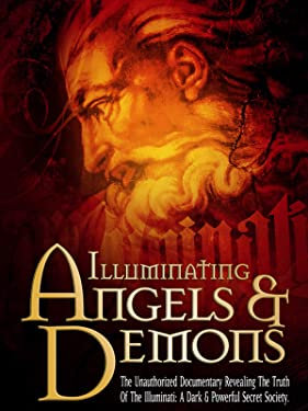 Illuminating Angels and Demons