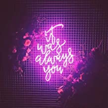 It Was Always You Real Glass Neon Sign For Bedroom Garage Bar Man Cave Room Home Decor Handmade Artwork Visual Art Dimmable Wall Lighting Includes Dimmer