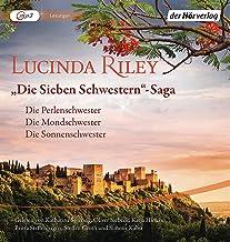 Die Sieben Schwestern-Saga (4-6): Die Sieben Schwestern Band 4-6: Die Perlenschwester - Die Mondschwester - Die Sonnenschw...