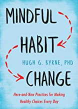 Habit Swap: Mindfulness Skills to Change Habits for Good