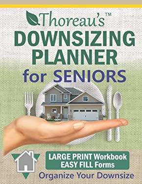 Thoreau's Downsizing Planner for Seniors (Thoreau's Downsizing Planners)