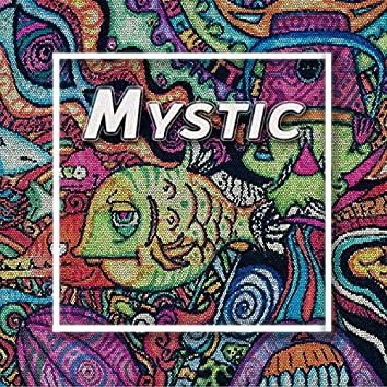 Mystic!