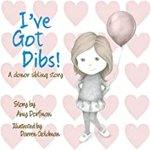 I've Got Dibs!: A Donor Sibling Story