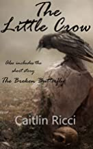 The Little Crow (English Edition)