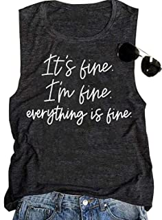It's Fine I'm Fine Everything is Fine Tank Tops Womens Funny Sarcastic Sayings Graphic Tank Tee Vintage Muscle Tshirts