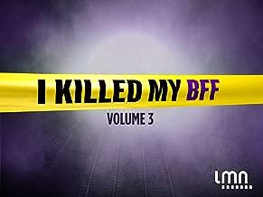 I Killed My BFF Season 3