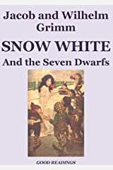 Snow White and the Seven Dwarfs (Illustrated Edition) (English Edition) Format Kindle