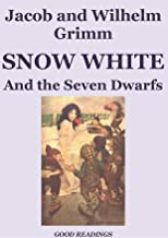 Snow White and the Seven Dwarfs (Illustrated Edition) (English Edition)