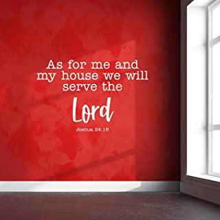 Vinyl Wall Art Decal - As for Me and My House We Will Serve The Lord Joshua 24:15 - Religious Spiritual Faith Home Wall Decals - Inspirational Words Bible Decorative Sticker (White)