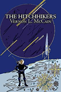 The Hitchhikers by Vernon L. McCain, Science Fiction, Fantasy