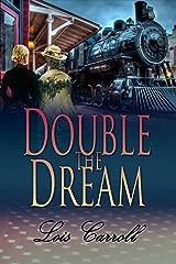 Double the Dream (Dakota Territory #3) Kindle Edition