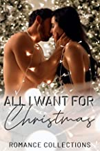 All I Want for Christmas: A Limited Edition Collection of Winter & Holiday Romances