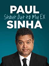 Paul Sinha: Shout Out To My Ex