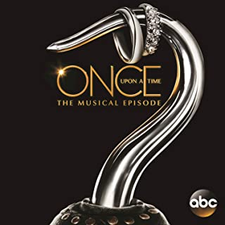 Once Upon a Time: The Musical Episode (Original Television Soundtrack)