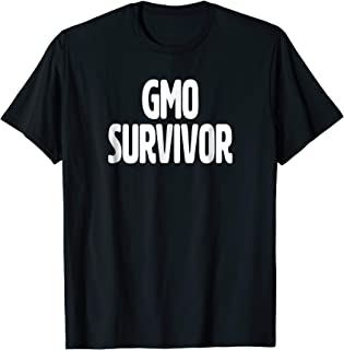 GMO Survivor T Shirt