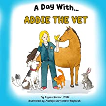 A Day With Addie the Vet