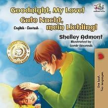 Goodnight, My Love!: English German Bilingual Book (English German Bilingual Collection) (German Edition)